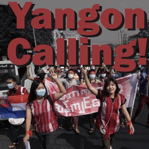 Yangon Calling!
