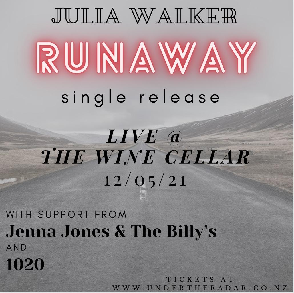 RUNAWAY Release Gig - Julia Walker w/ Jenna Jones & The Billy's, 1020