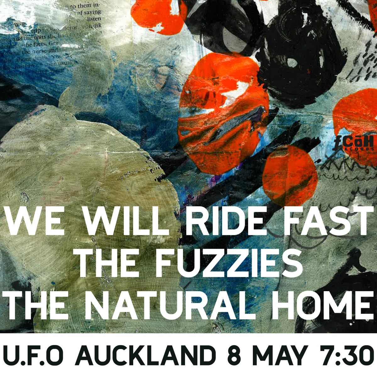 We Will Ride Fast, The Fuzzies, The Natural Home