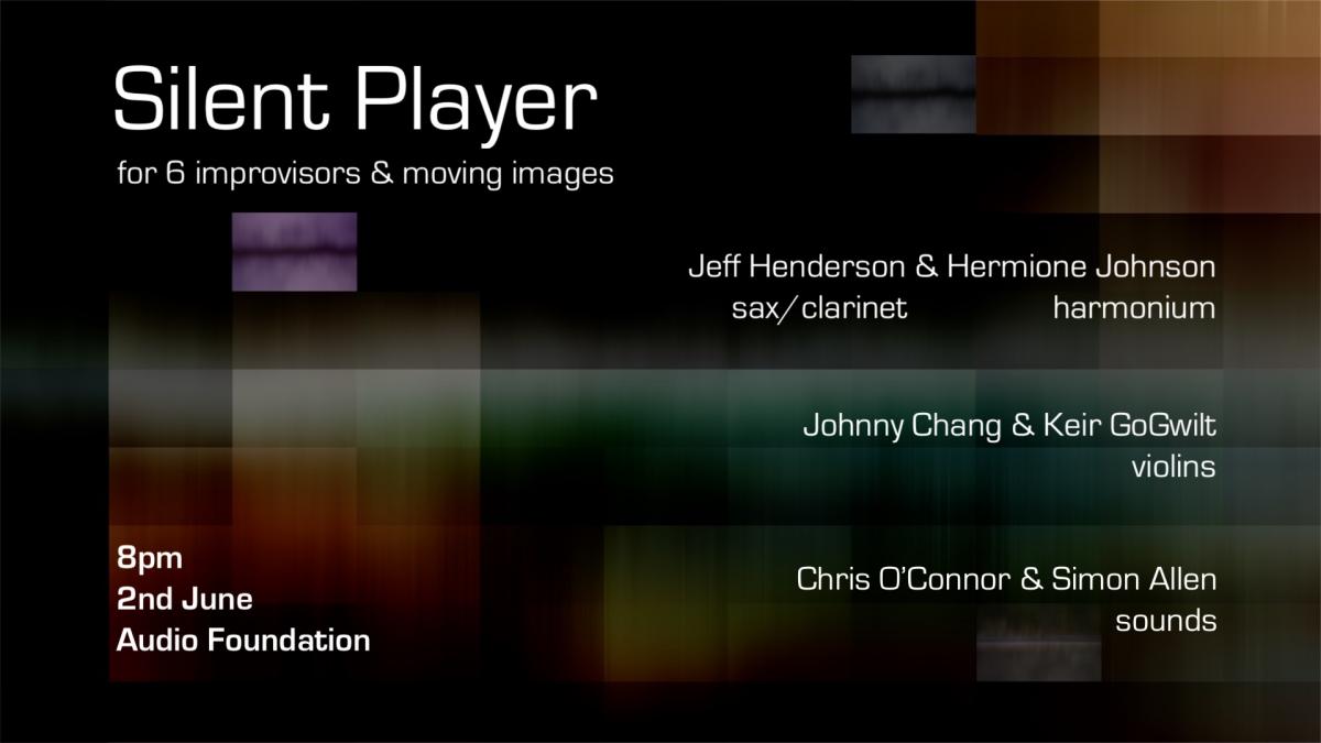Silent Player - For 6 Improvisors And Film By Simon Allen