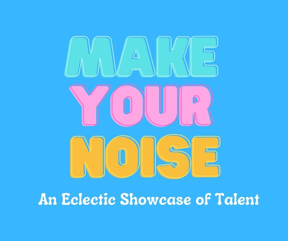 Make Your Noise: The Love Is All You Need Edition