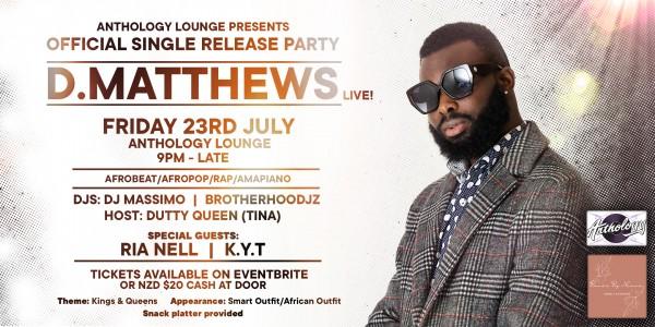 D.Matthews Single Release Party