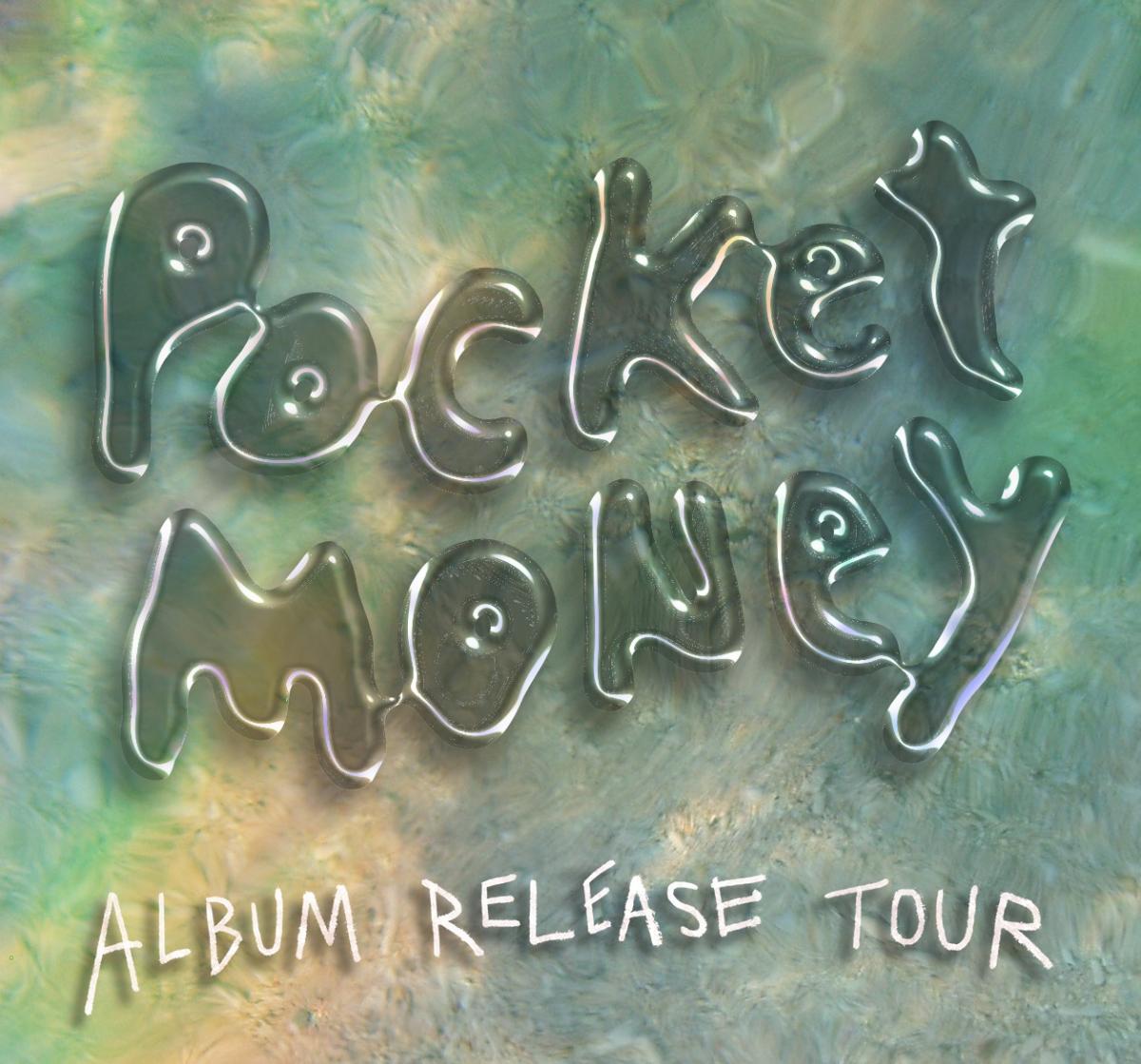 Pocket Money - Album Release Tour