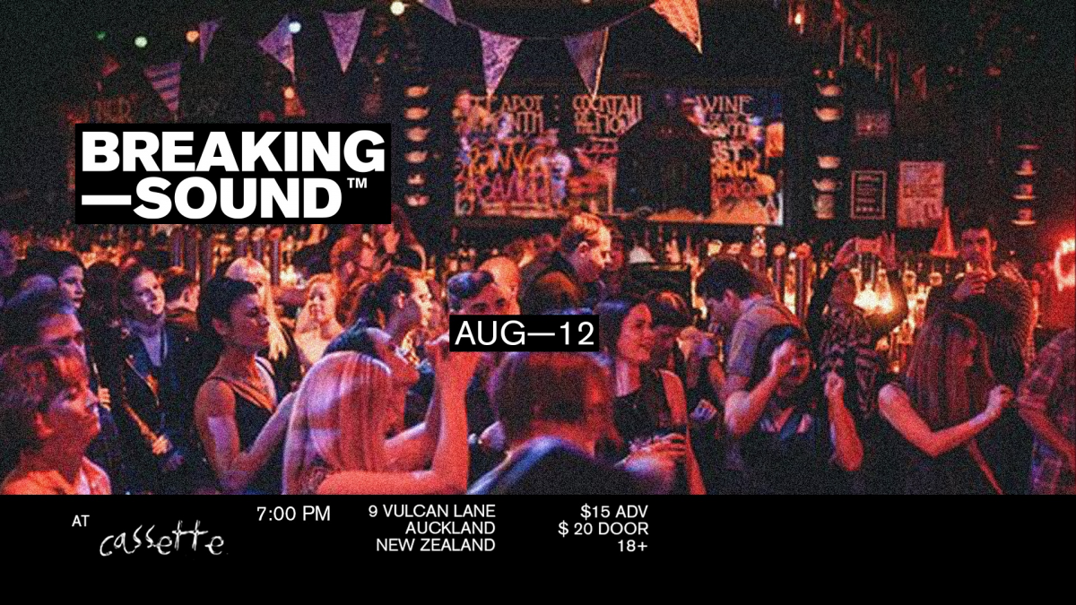 Breaking Sound NZ Feat. Theo Sawyer, Will Pegg, George After James