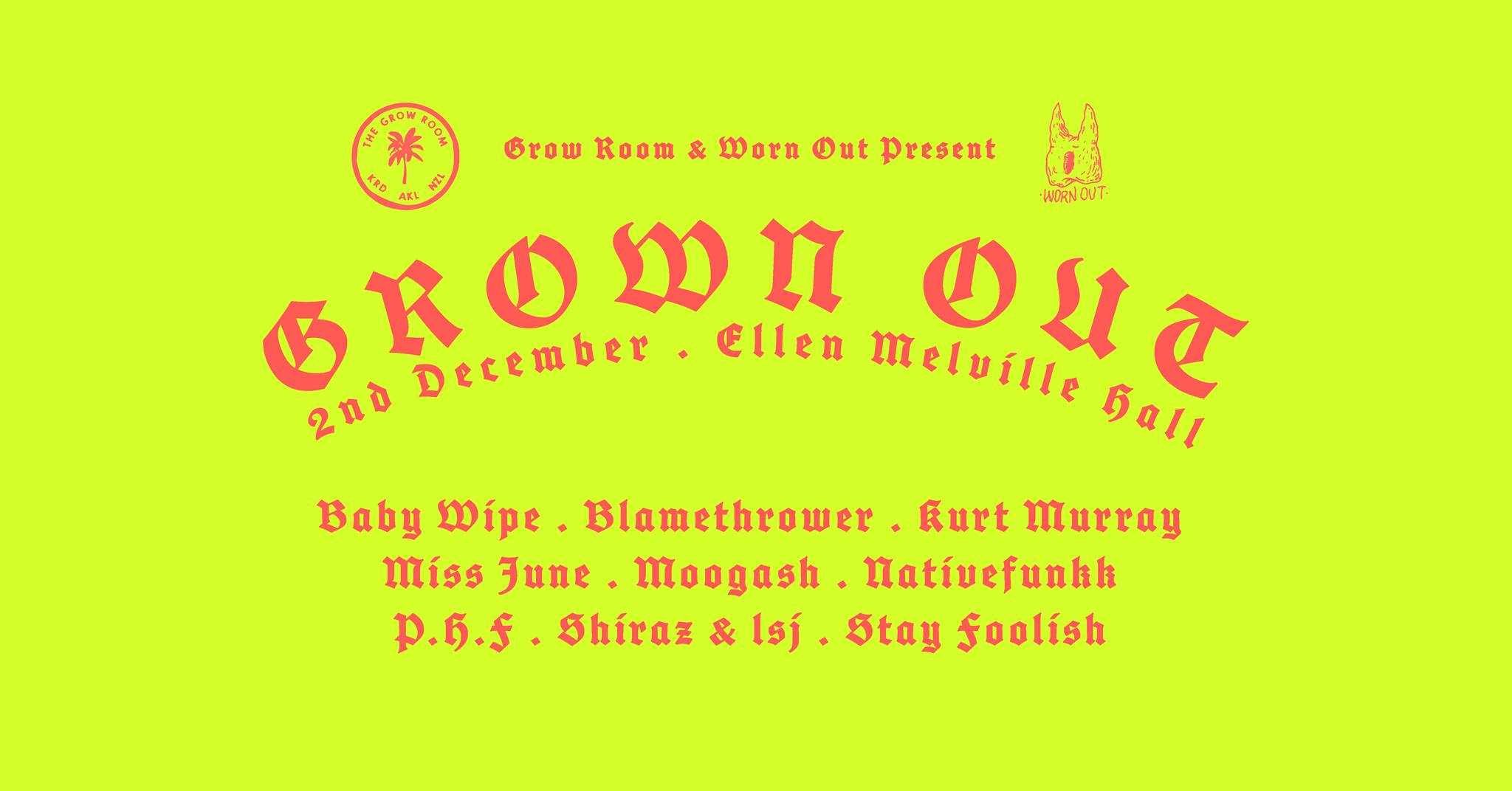 Worn Out + Grow Room Presents: Grown Out