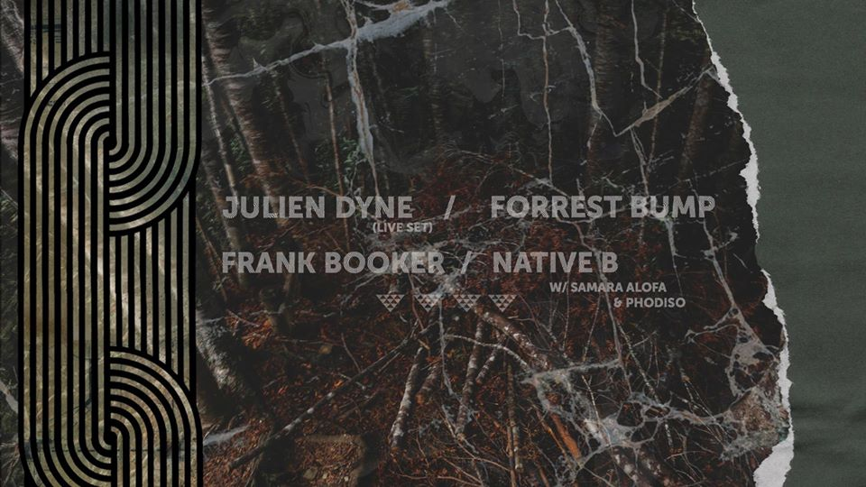 Julien Dyne, Forrest Bump, Frank Booker, Native B