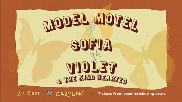 Model Motel, Sofia, Violet and The Kind Hearted