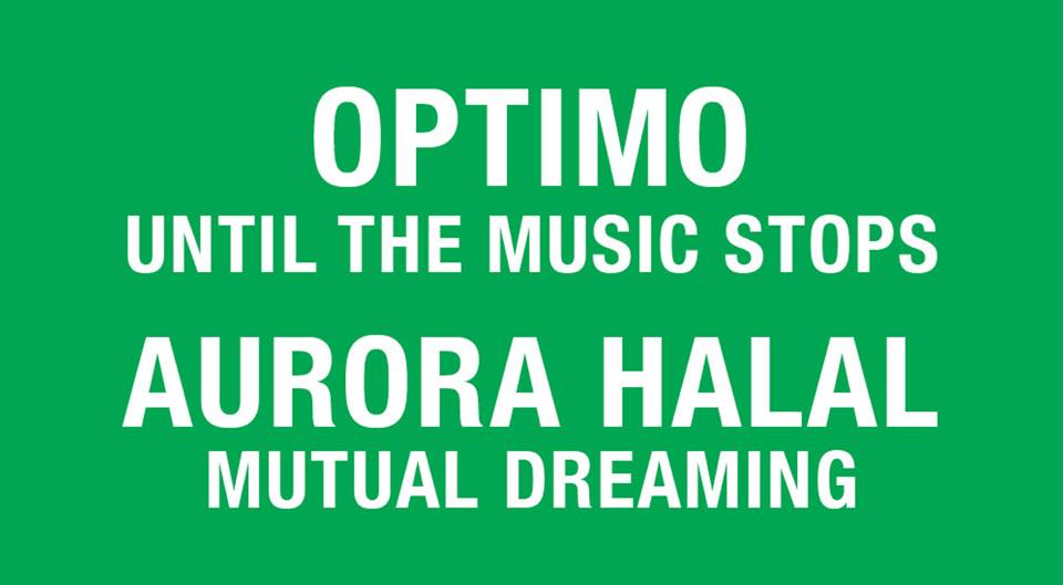 Friendly Potential: Optimo & Aurora Halal