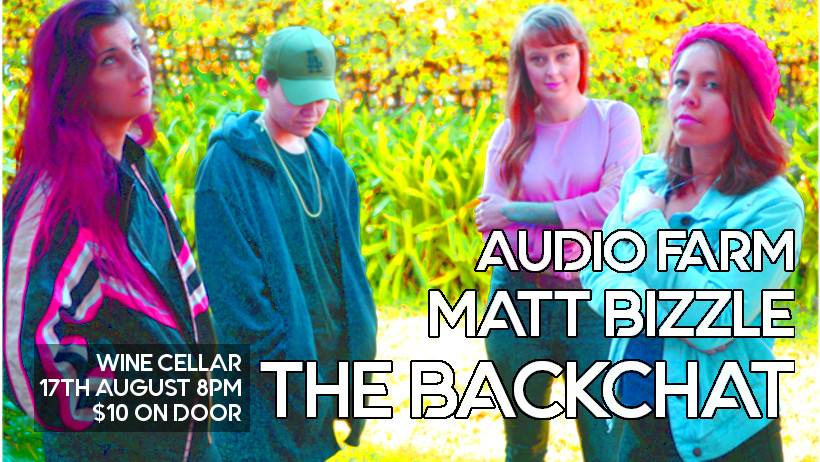The BackChat, Audio Farm, Matt Bizzle