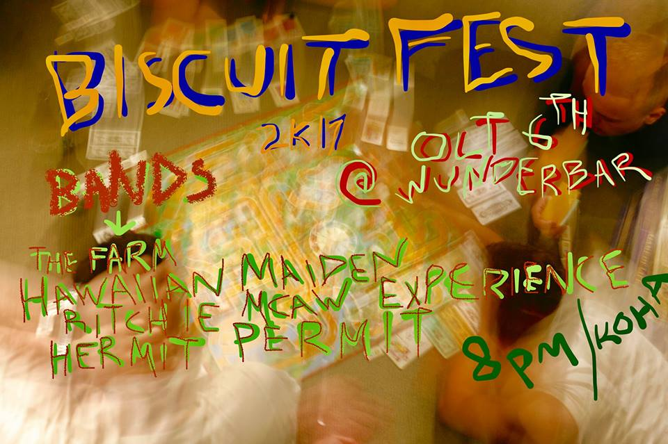 Biscuitfest - The Farm, Hawaiian Maiden + More