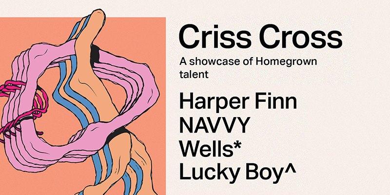 Criss Cross - Harper Finn, NAVVY, Wells, Lucky Boy