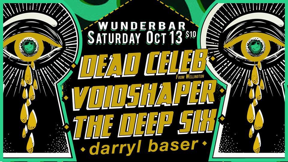 Dead Celeb, VoidShaper, The Deep Six