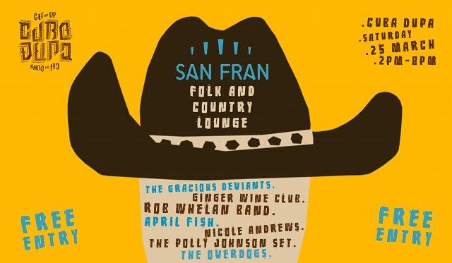 San Fran Cuba Dupa Folk and Country Lounge
