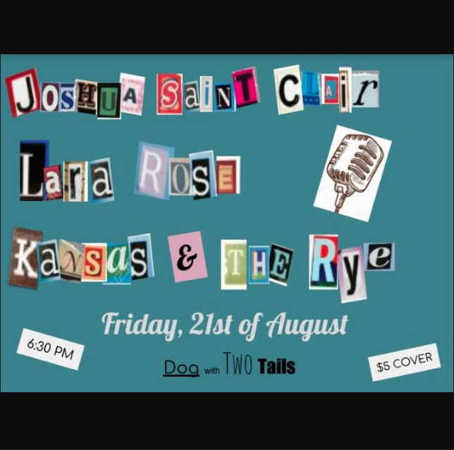 FriYAY w/ Joshua Saint Clair, Lara Rose, Kansas & The Rye