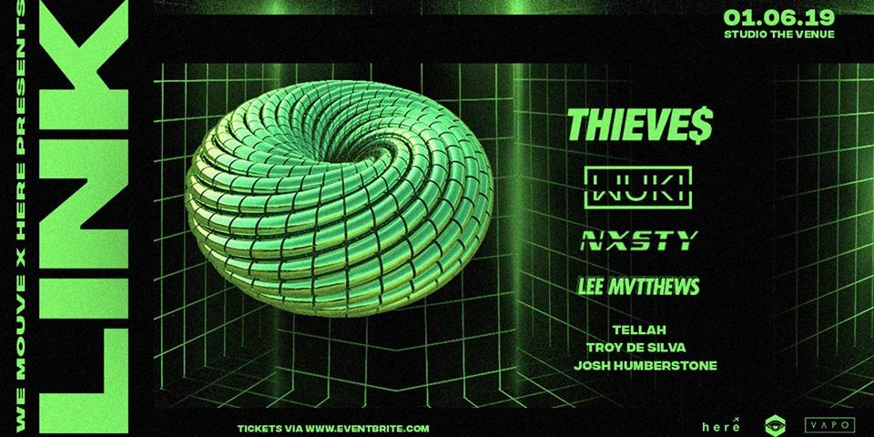 Thieves, Wuki, Nxsty, Lee Mvtthews