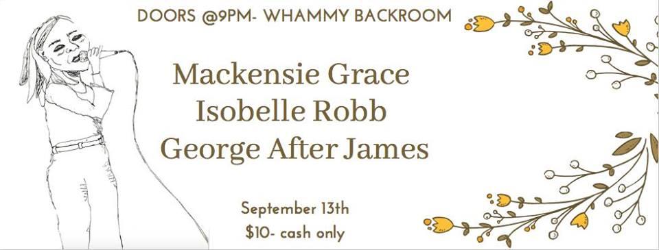 George After James, Isobelle Robb, Mackensie Grace