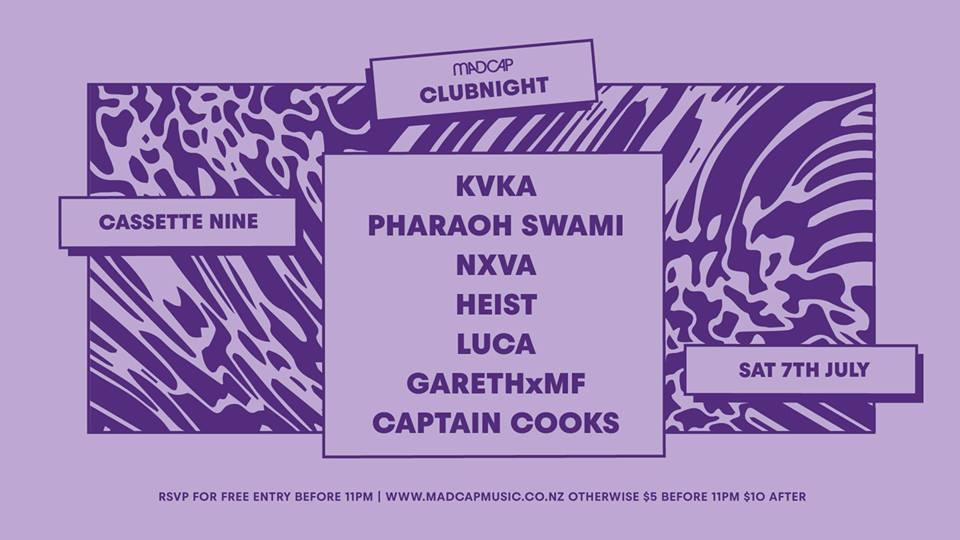 Madcap Clubnight: KVKA, Pharaoh Swami, NXVA, Heist