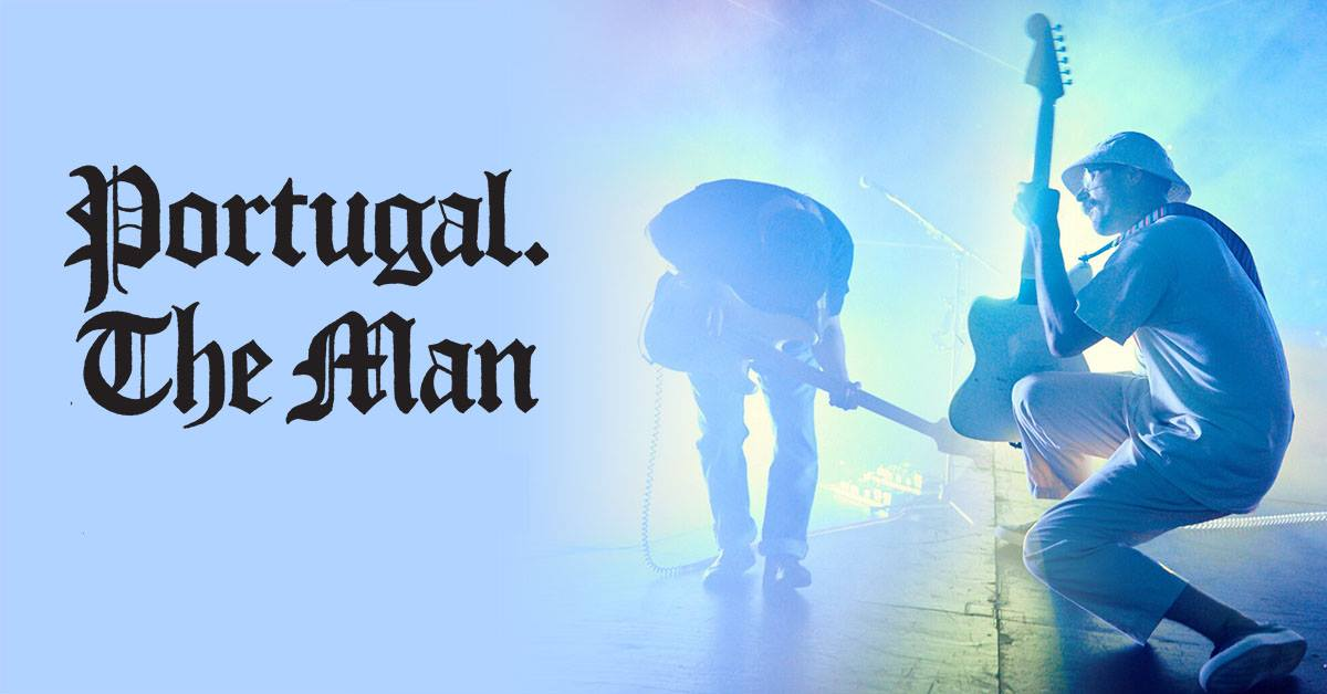 Portugal. The Man - SOLD OUT