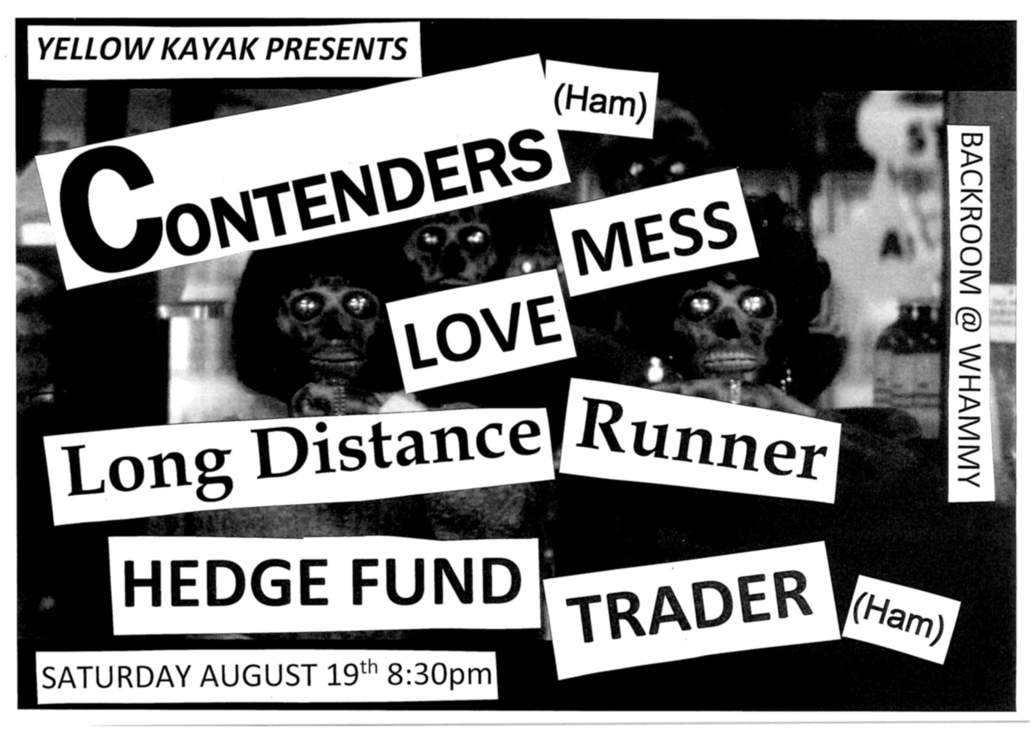 Contenders, Love Mess, Long Distance Runner, and Hedge Fund Trader
